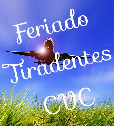 Pacote feriado Tiradentes CVC